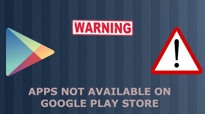 Android Apps you wont find in play store
