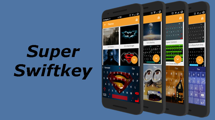 Download Super SwiftKey Keyboard|SwiftKey with 100+ Themes
