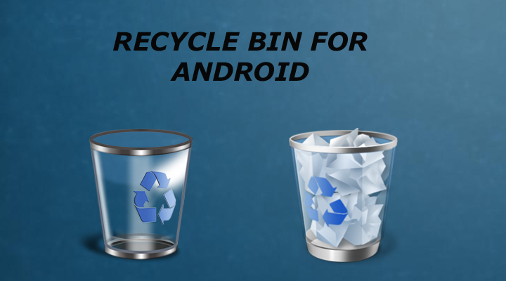 Add recycle bin feature on an android device