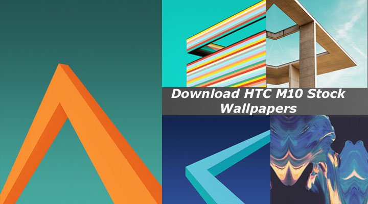 Download HTC M10 Stock Wallpapers