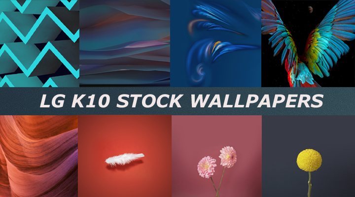 LG K10 STOCK WALLPAPERS