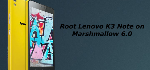 Root Lenovo K3 Note on Marshmallow with K3 Note Manager