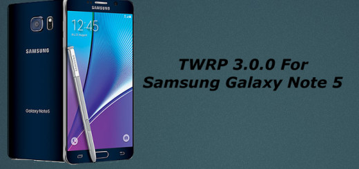 Install TWRP Recovery On Samsung Galaxy Note 5