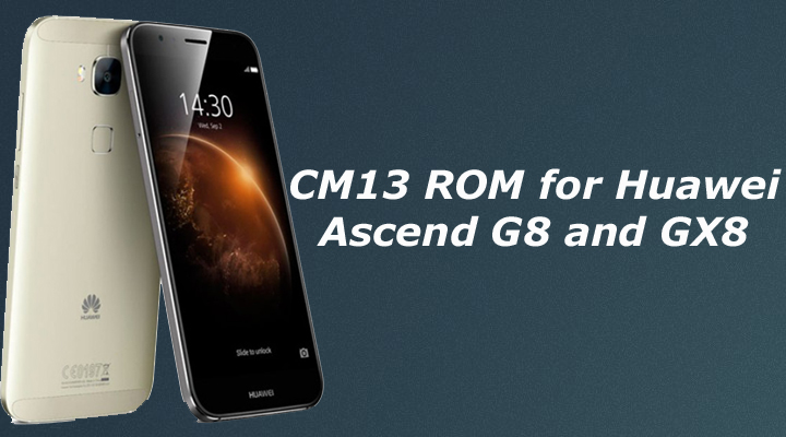 CM13 ROM for Huawei Ascend G8 and GX8