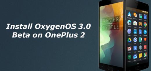 Install OxygenOS 3.0 Beta on OnePlus 2
