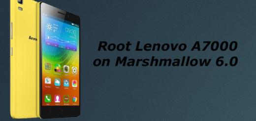 Root Lenovo A7000 on Marshmallow 6.0
