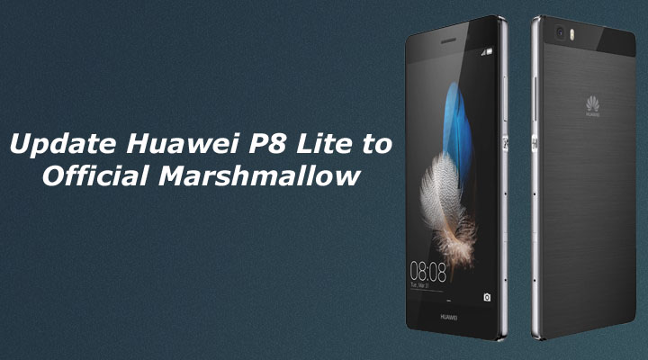 Update Huawei P8 Lite to Marshmallow