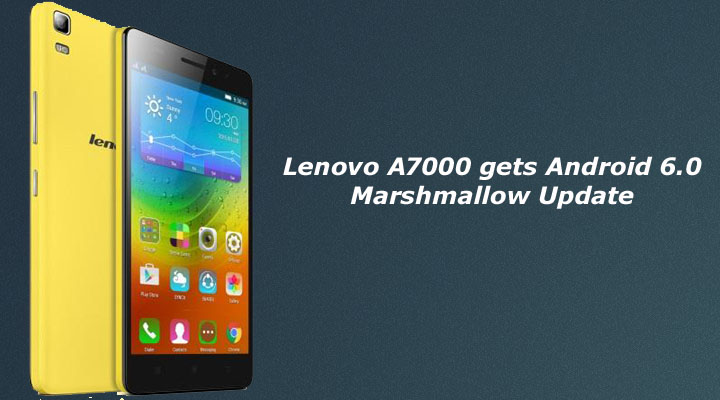 Update Lenovo A7000 to Marshmallow