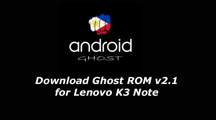 Custom Rom for Lenovo K3 Note