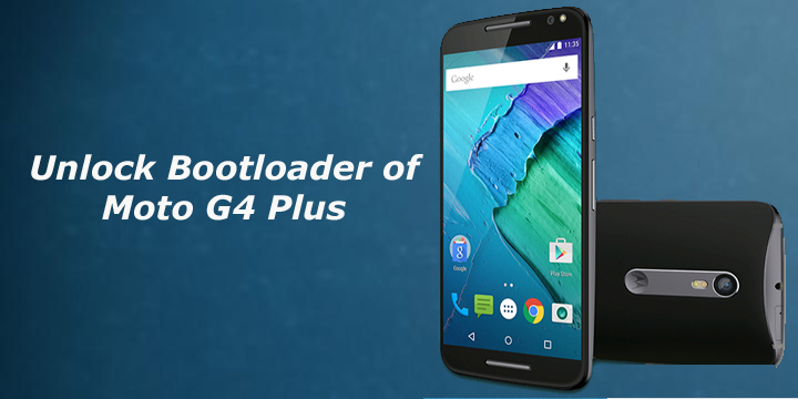How to Unlock Bootloader of Moto G4 Plus