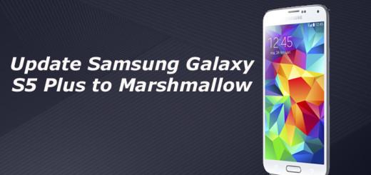 Update Samsung Galaxy S5 Plus to Marshmallow