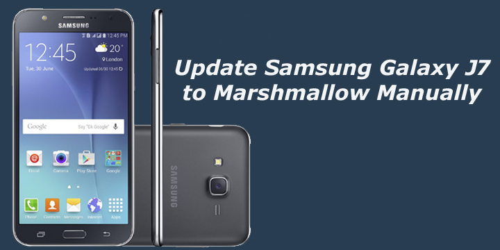 Samsung J7 Wallpapers: How To Update Samsung Galaxy J7 To Marshmallow Manually