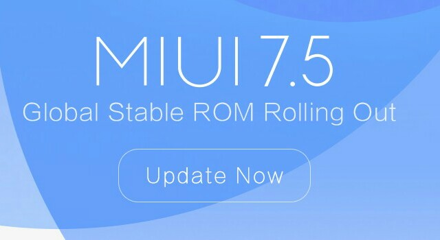 MIUI 7.5 Global Stable ROM for Xiaomi Devices