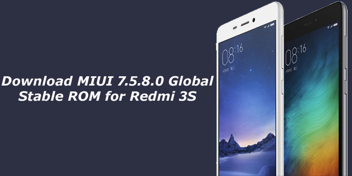 Download MIUI 7.5.8.0 Global Stable ROM for Redmi 3S