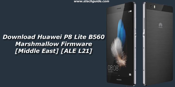 Download Huawei P8 Lite B560 Marshmallow Firmware