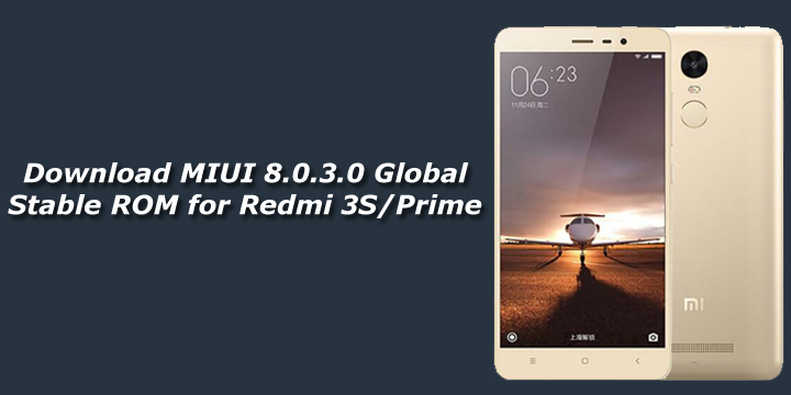 Download Miui 8030 Global Stable Rom For Redmi 3sprime