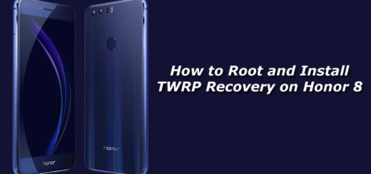 How to Root and Install TWRP Recovery on Honor 8