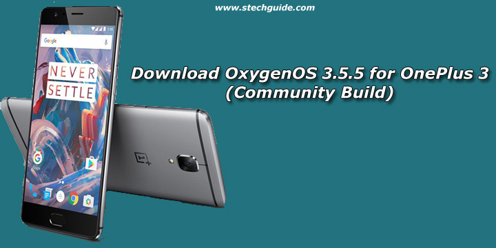 Download OxygenOS 3.5.5 for OnePlus 3 (Community Build)