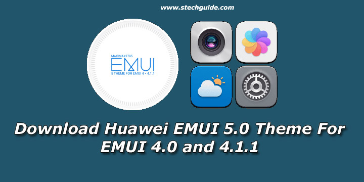Download Huawei EMUI 5.0 Theme For EMUI 4.0 and 4.1.1