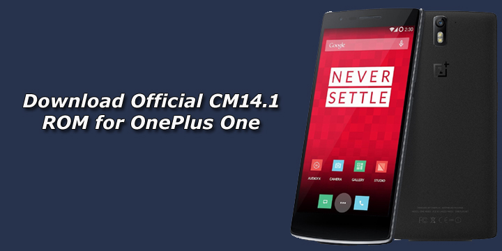 Download Official CM14.1 ROM for OnePlus One