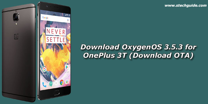 Download OxygenOS 3.5.3 for OnePlus 3T (Download OTA)