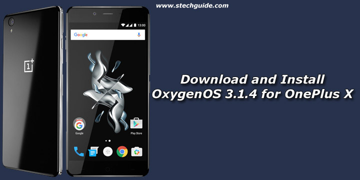 Download and Install OxygenOS 3.1.4 for OnePlus X