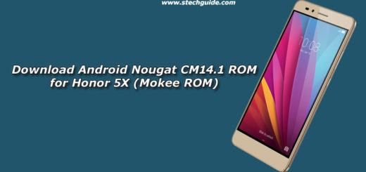 Download Android 7.1 Nougat CM14.1 ROM for Honor 5X (Mokee ROM)