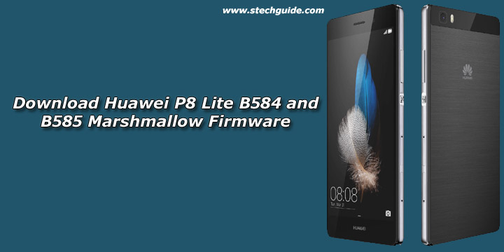 Download Huawei P8 Lite B584 and B585 Marshmallow Firmware