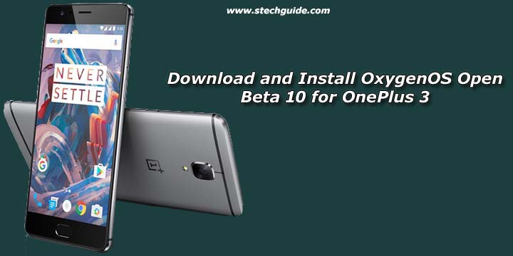 Download and Install OxygenOS Open Beta 10 for OnePlus 3