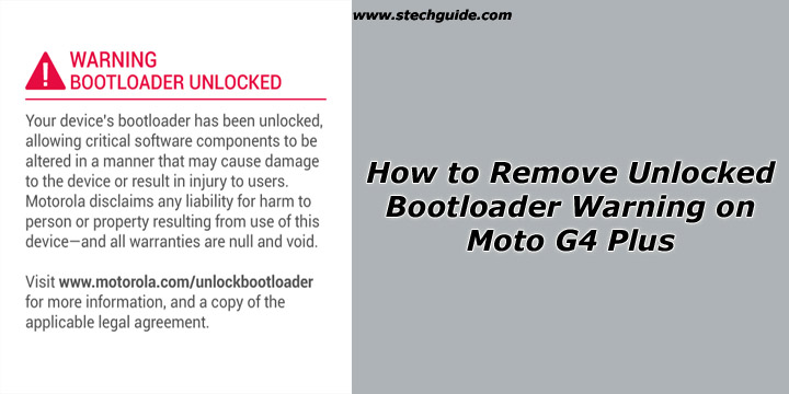 How to Remove Unlocked Bootloader Warning on Moto G4 Plus
