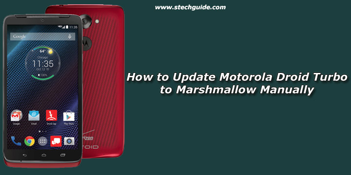 How to Update Motorola Droid Turbo to Marshmallow Manually