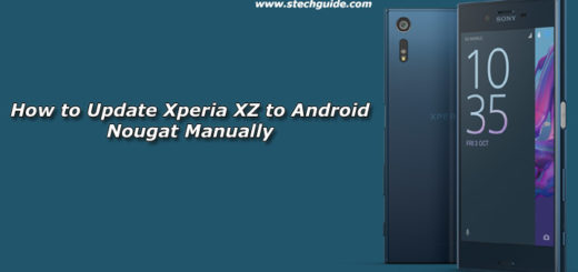 How to Update Xperia XZ to Android Nougat Manually