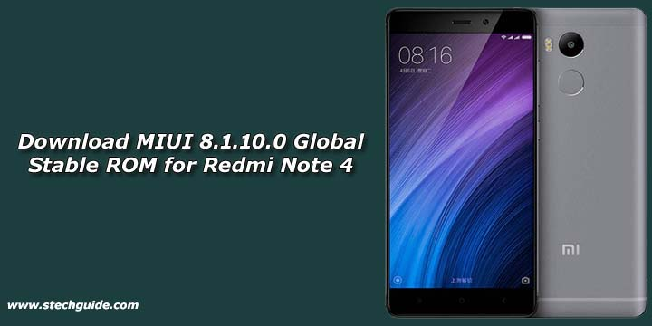 Download MIUI 8.1.10.0 Global Stable ROM for Redmi Note 4