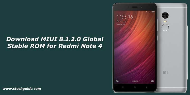 Download MIUI 8.1.2.0 Global Stable ROM for Redmi Note 4