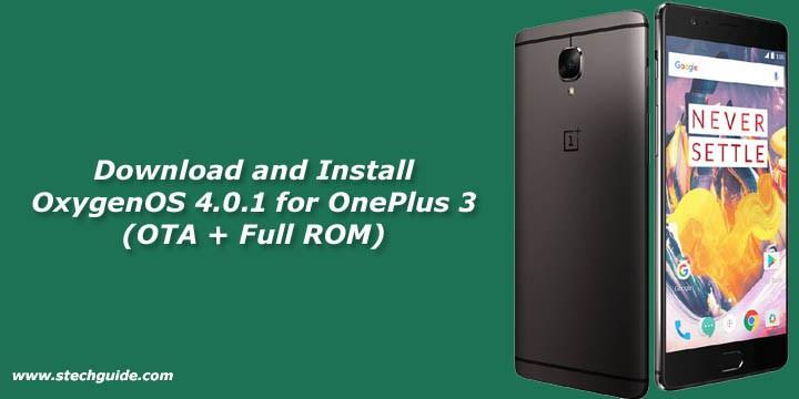 Download OxygenOS 4.0.1 for OnePlus 3 (OTA + Full ROM)
