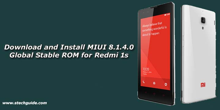 Download and Install MIUI 8.1.4.0 Global Stable ROM for Redmi 1s