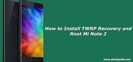 How to Install TWRP Recovery and Root Mi Note 2