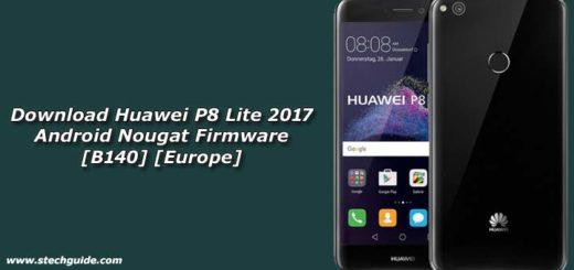 Download Huawei P8 Lite 2017 Android Nougat Firmware [B140] [Europe]