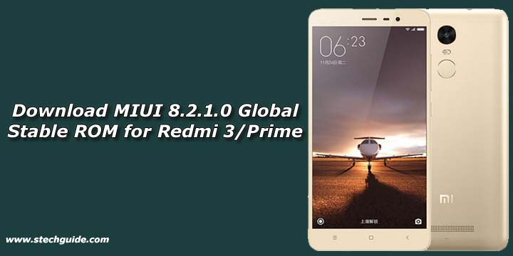 Download MIUI 8.2.1.0 Global Stable ROM for Redmi 3/Prime