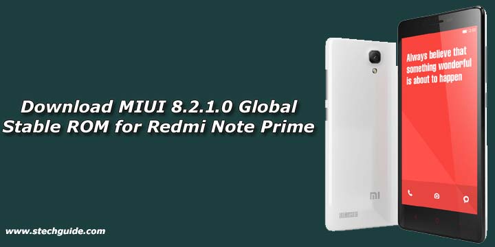 Download MIUI 8.2.1.0 Global Stable ROM for Redmi Note Prime