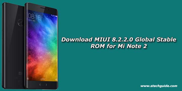 Download MIUI 8.2.2.0 Global Stable ROM for Mi Note 2