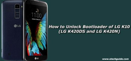 How to Unlock Bootloader of LG K10 (LG K420DS and LG K420N)