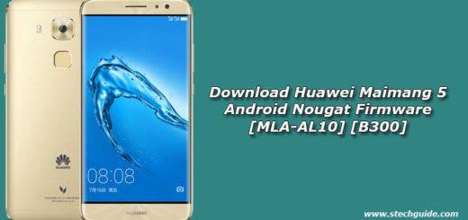 Download Huawei Maimang 5 Android Nougat Firmware [MLA-AL10] [B300]