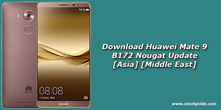 Download Huawei Mate 9 B172 Nougat Update