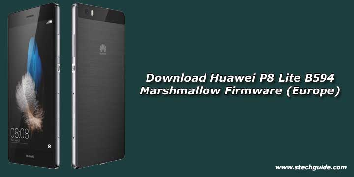 Download Huawei P8 Lite B594 Marshmallow Firmware (Europe)