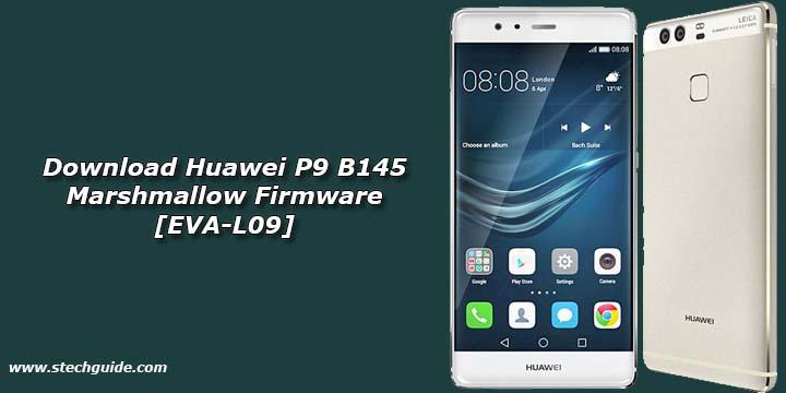 Download Huawei P9 B145 Marshmallow Firmware [EVA-L09]