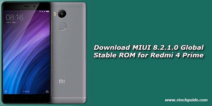 Download MIUI 8.2.1.0 Global Stable ROM for Redmi 4 Prime