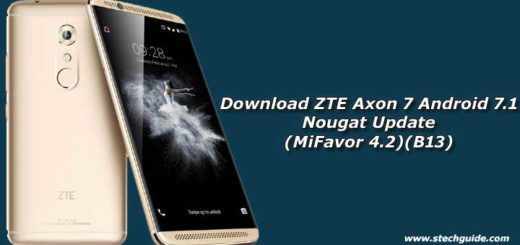 Download ZTE Axon 7 Android 7.1 Nougat Update (MiFavor 4.2)(B13)