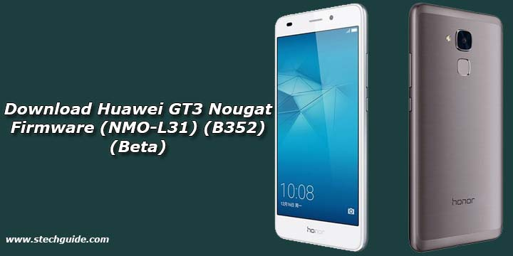 Download Huawei GT3 Nougat Firmware (NMO-L31) (B352) (Beta)