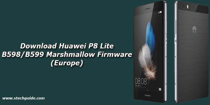Download Huawei P8 Lite B598/B599 Marshmallow Firmware (Europe)
